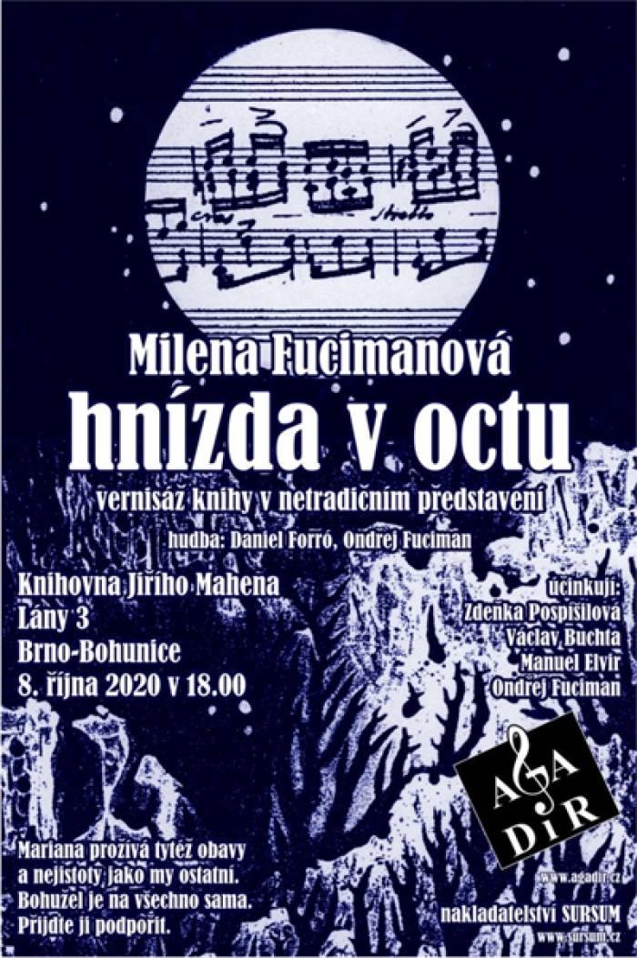 08.10.2020 - Milena Fucimanová: Hnízda v octu / Brno