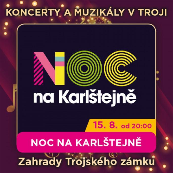 15.08.2020 - NOC NA KARLŠTEJNĚ - Muzikál / Praha