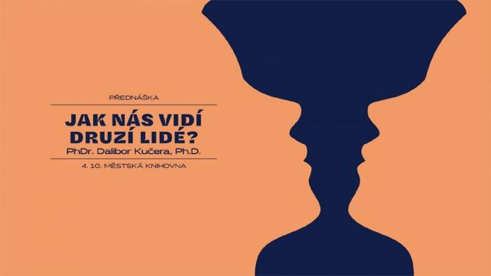 Vidí nás druzí lidé stejně, jako my sami sebe v zrcadle? - Praha