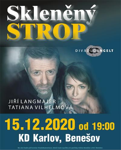 15.12.2020 - Skleněný strop - Divadlo / Benešov