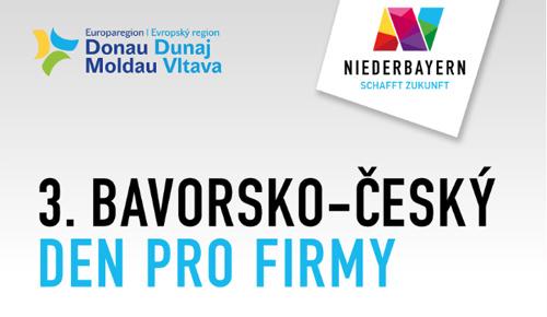 3. Bavorsko-český den pro firmy opět vytvoří platformu bez hranic